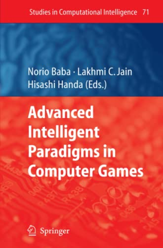 9783642091797: Advanced Intelligent Paradigms in Computer Games (Studies in Computational Intelligence)