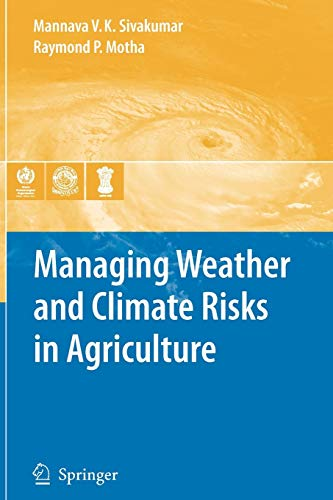 9783642091841: Managing Weather and Climate Risks in Agriculture