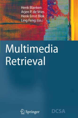 9783642091995: Multimedia Retrieval (Data-Centric Systems and Applications)