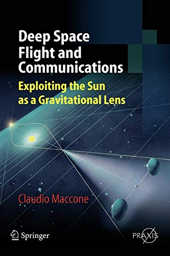 9783642092022: Deep Space Flight and Communications: Exploiting the Sun as a Gravitational Lens (Springer Praxis Books)