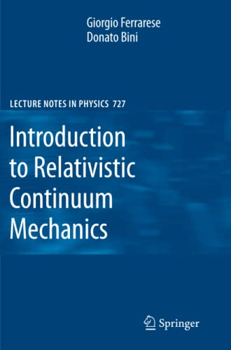9783642092183: Introduction to Relativistic Continuum Mechanics (Lecture Notes in Physics)