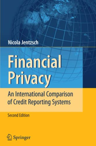 9783642092411: Financial Privacy: An International Comparison of Credit Reporting Systems