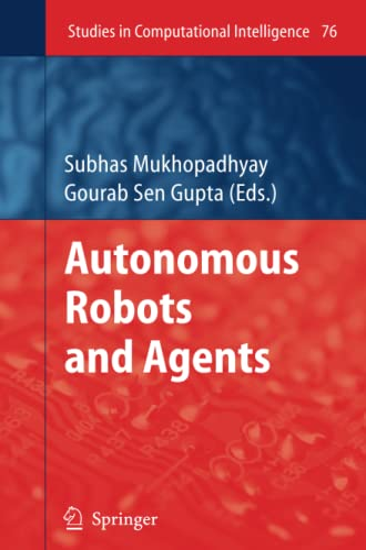 9783642092497: Autonomous Robots and Agents (Studies in Computational Intelligence)