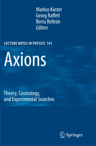 9783642092633: Axions: Theory, Cosmology, and Experimental Searches (Lecture Notes in Physics)