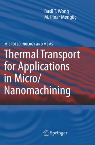 9783642092749: Thermal Transport for Applications in Micro/Nanomachining (Microtechnology and MEMS)