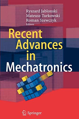 9783642093234: Recent Advances in Mechatronics