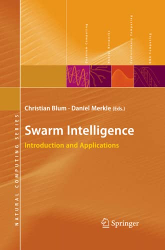 9783642093432: Swarm Intelligence: Introduction and Applications (Natural Computing Series)
