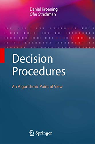 9783642093449: Decision Procedures: An Algorithmic Point of View (Texts in Theoretical Computer Science. An EATCS Series)