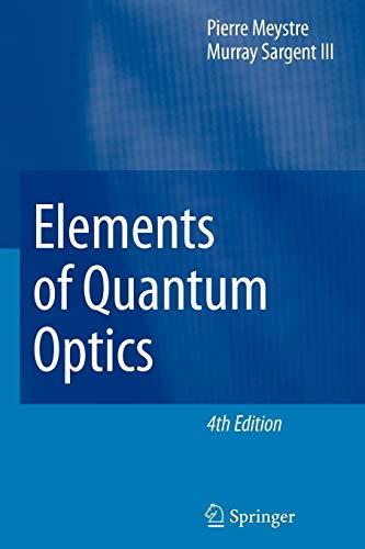 9783642093524: Elements of Quantum Optics