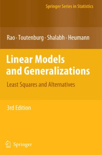 9783642093531: Linear Models and Generalizations: Least Squares and Alternatives (Springer Series in Statistics)