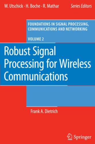9783642093579: Robust Signal Processing for Wireless Communications (Foundations in Signal Processing, Communications and Networking)