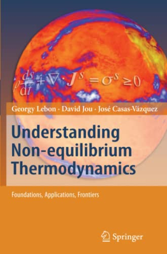 9783642093593: Understanding Non-equilibrium Thermodynamics: Foundations, Applications, Frontiers