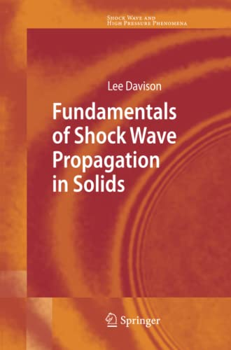 9783642093999: Fundamentals of Shock Wave Propagation in Solids (Shock Wave and High Pressure Phenomena)