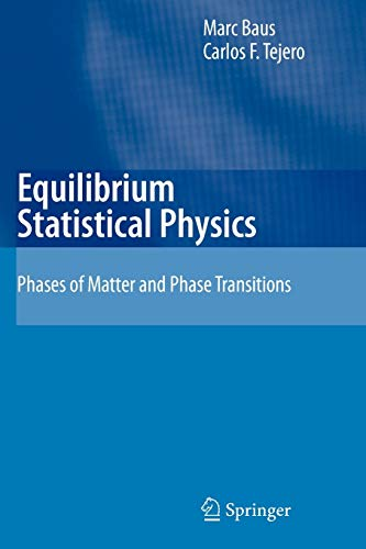 9783642094088: Equilibrium Statistical Physics: Phases of Matter and Phase Transitions