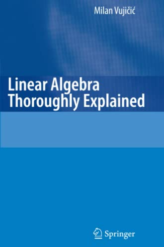 9783642094101: Linear Algebra Thoroughly Explained