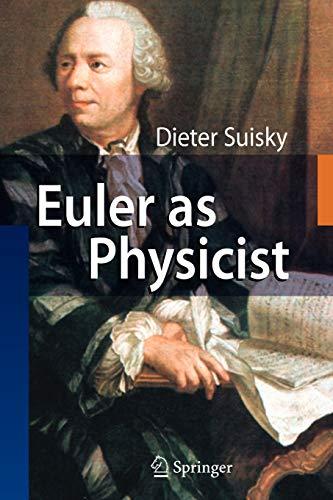 9783642094279: Euler as Physicist