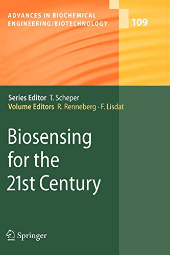 9783642094446: Biosensing for the 21st Century (Advances in Biochemical Engineering/Biotechnology)