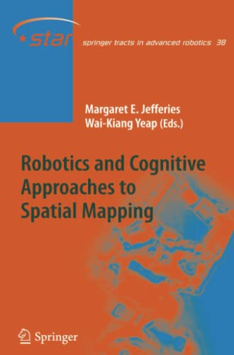 9783642094620: Robotics and Cognitive Approaches to Spatial Mapping (Springer Tracts in Advanced Robotics)