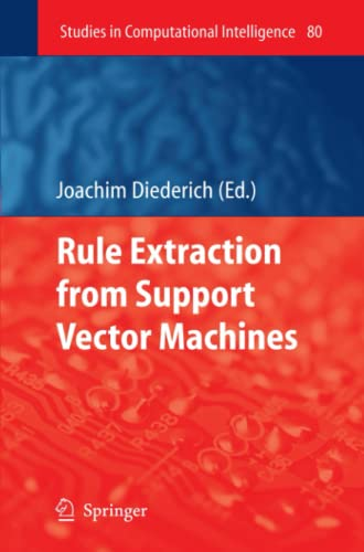 9783642094637: Rule Extraction from Support Vector Machines (Studies in Computational Intelligence)