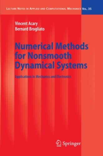 Numerical Methods for Nonsmooth Dynamical Systems Applications in Mechanics and Electronics Lecture...