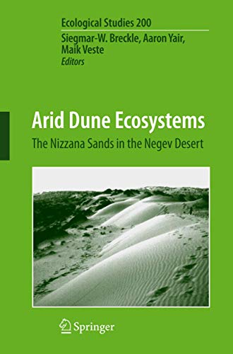 9783642094736: Arid Dune Ecosystems: The Nizzana Sands in the Negev Desert (Ecological Studies)