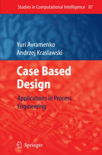 9783642094859: Case Based Design: Applications in Process Engineering (Studies in Computational Intelligence)