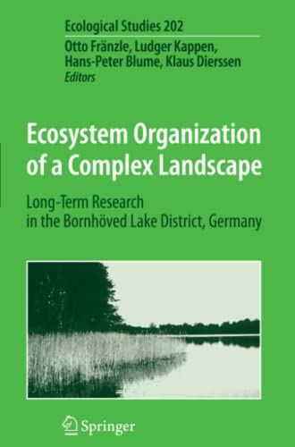 9783642094941: Ecosystem Organization of a Complex Landscape: Long-Term Research in the Bornhöved Lake District, Germany (Ecological Studies)