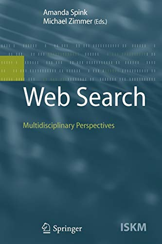 9783642094996: Web Search: Multidisciplinary Perspectives (Information Science and Knowledge Management)