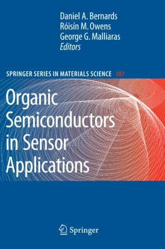 9783642095177: Organic Semiconductors in Sensor Applications (Springer Series in Materials Science)