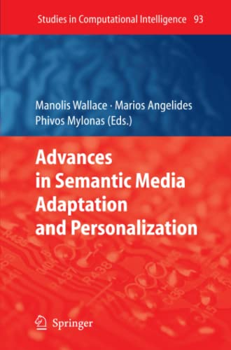 9783642095238: Advances in Semantic Media Adaptation and Personalization (Studies in Computational Intelligence)