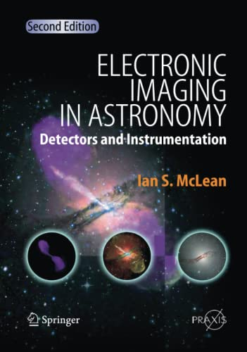 9783642095320: Electronic Imaging in Astronomy: Detectors and Instrumentation (Springer Praxis Books)