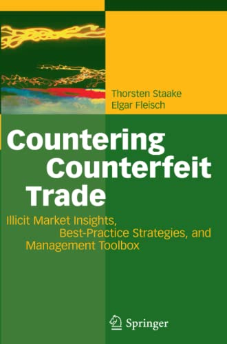 9783642095627: Countering Counterfeit Trade: Illicit Market Insights, Best-Practice Strategies, and Management Toolbox