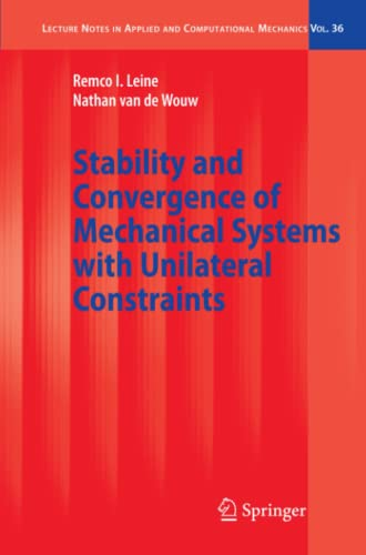 9783642095696: Stability and Convergence of Mechanical Systems with Unilateral Constraints (Lecture Notes in Applied and Computational Mechanics)