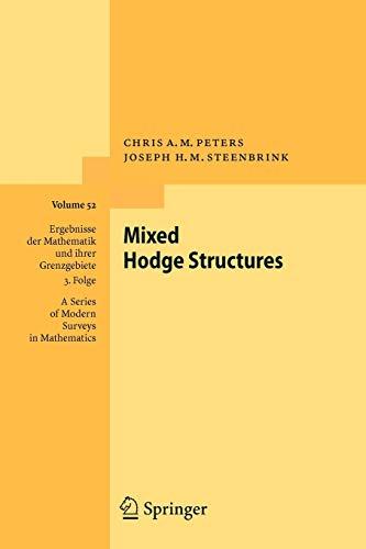 9783642095740: Mixed Hodge Structures (Ergebnisse der Mathematik und ihrer Grenzgebiete. 3. Folge / A Series of Modern Surveys in Mathematics)
