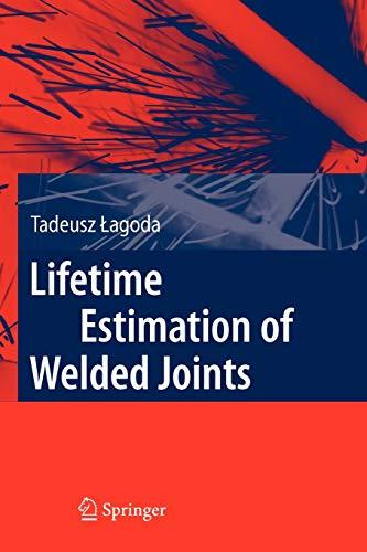 9783642095788: Lifetime Estimation of Welded Joints