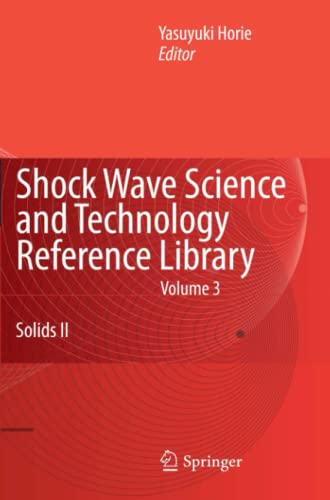 9783642095825: Shock Wave Science and Technology Reference Library, Vol. 3: Solids II