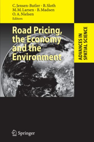9783642095870: Road Pricing, the Economy and the Environment (Advances in Spatial Science)