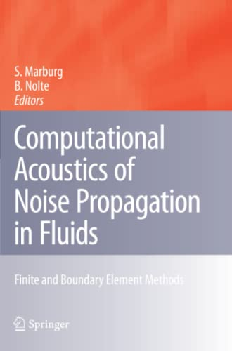 9783642096082: Computational Acoustics of Noise Propagation in Fluids - Finite and Boundary Element Methods