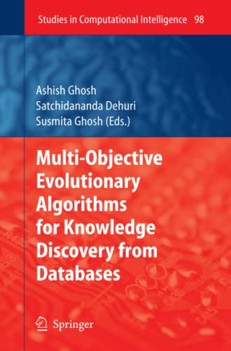 9783642096150: Multi-Objective Evolutionary Algorithms for Knowledge Discovery from Databases (Studies in Computational Intelligence)