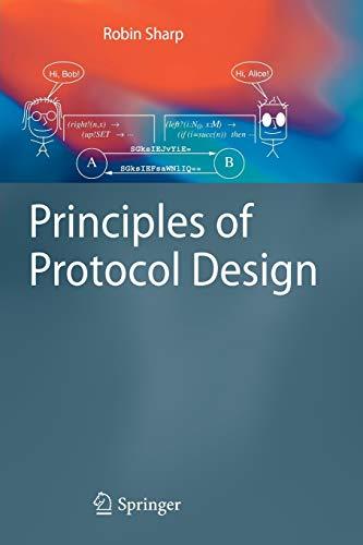 9783642096280: Principles of Protocol Design
