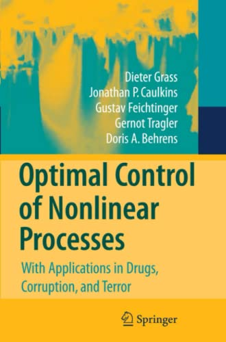 9783642096396: Optimal Control of Nonlinear Processes: With Applications in Drugs, Corruption, and Terror