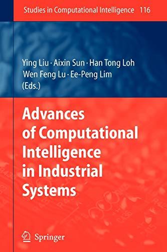 9783642096983: Advances of Computational Intelligence in Industrial Systems (Studies in Computational Intelligence)