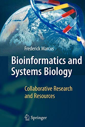 9783642097065: Bioinformatics and Systems Biology: Collaborative Research and Resources