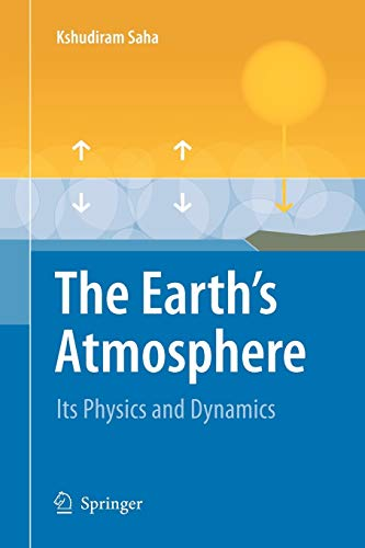 9783642097171: The Earth's Atmosphere: Its Physics and Dynamics