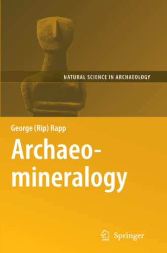 9783642097324: Archaeomineralogy (Natural Science in Archaeology)