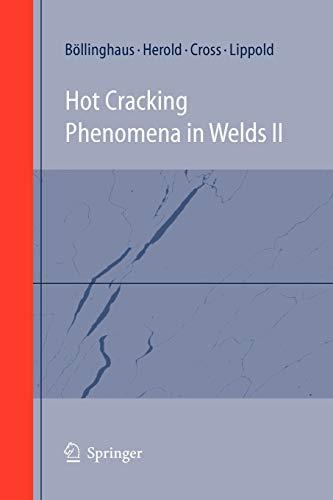 9783642097379: Hot Cracking Phenomena in Welds II