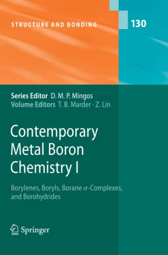 Contemporary Metal Boron Chemistry I: Borylenes, Boryls, Borane Sigma-Complexes, and Borohydrides (...
