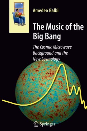9783642097492: The Music of the Big Bang: The Cosmic Microwave Background and the New Cosmology