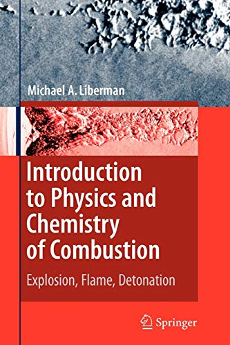 9783642097553: Introduction to Physics and Chemistry of Combustion: Explosion, Flame, Detonation