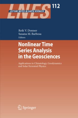 9783642097690: Nonlinear Time Series Analysis in the Geosciences: Applications in Climatology, Geodynamics and Solar-Terrestrial Physics (Lecture Notes in Earth Sciences)